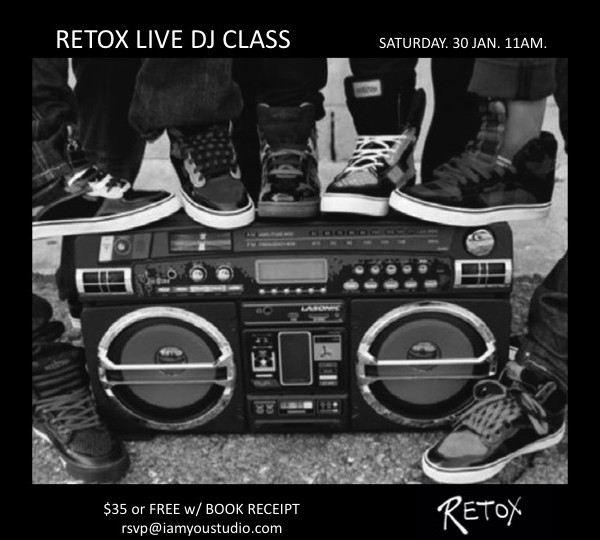 RETOX LIVE DJ CLASS JPEG