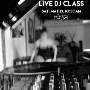 8 yr Live Dj Class